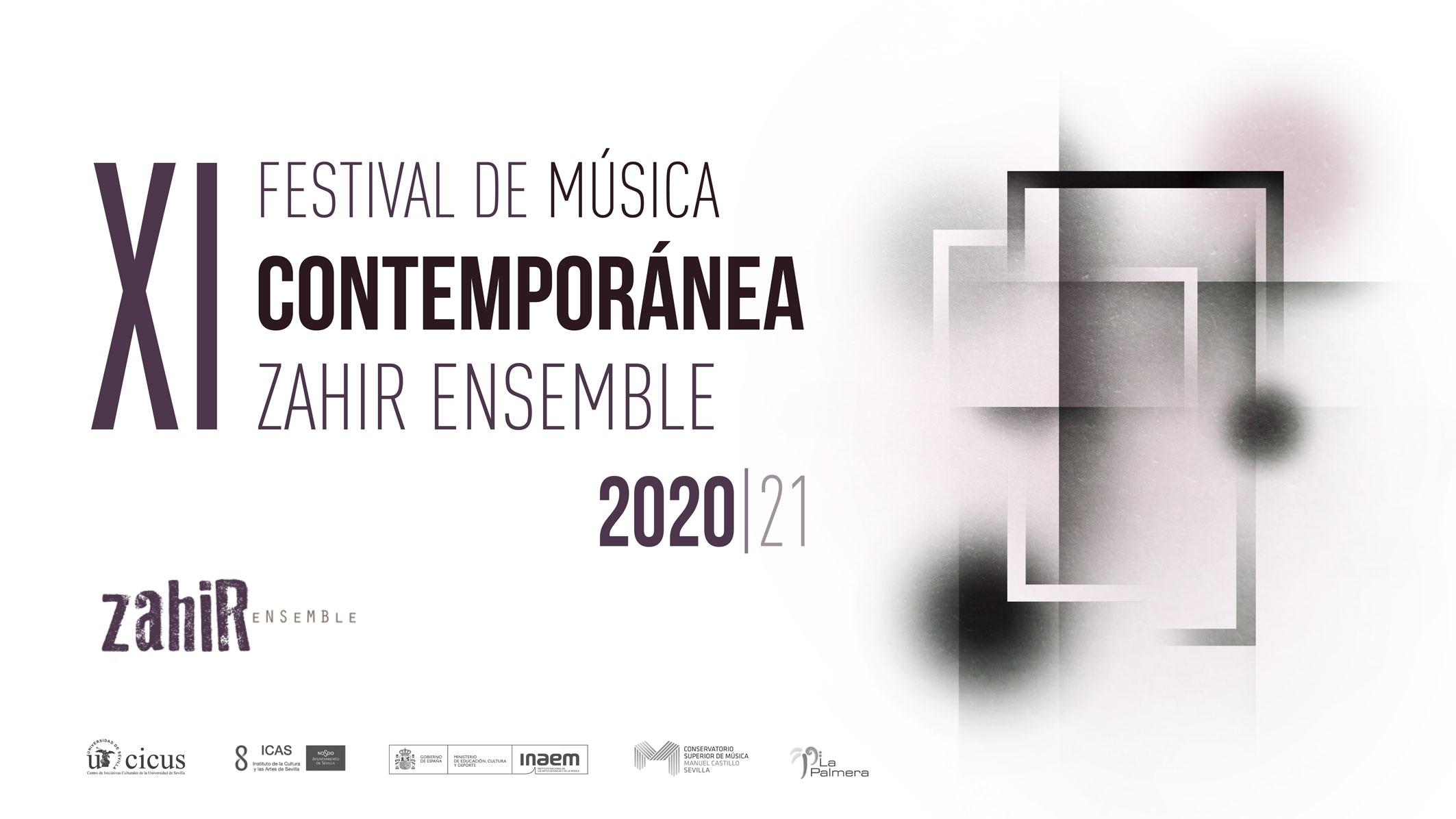 XI Festival de Música Contemporánea Zahir Ensemble 2020|21